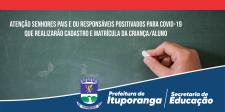 Cadastro e Matrículas para Pais ou Responsáveis Positivados para COVID-19